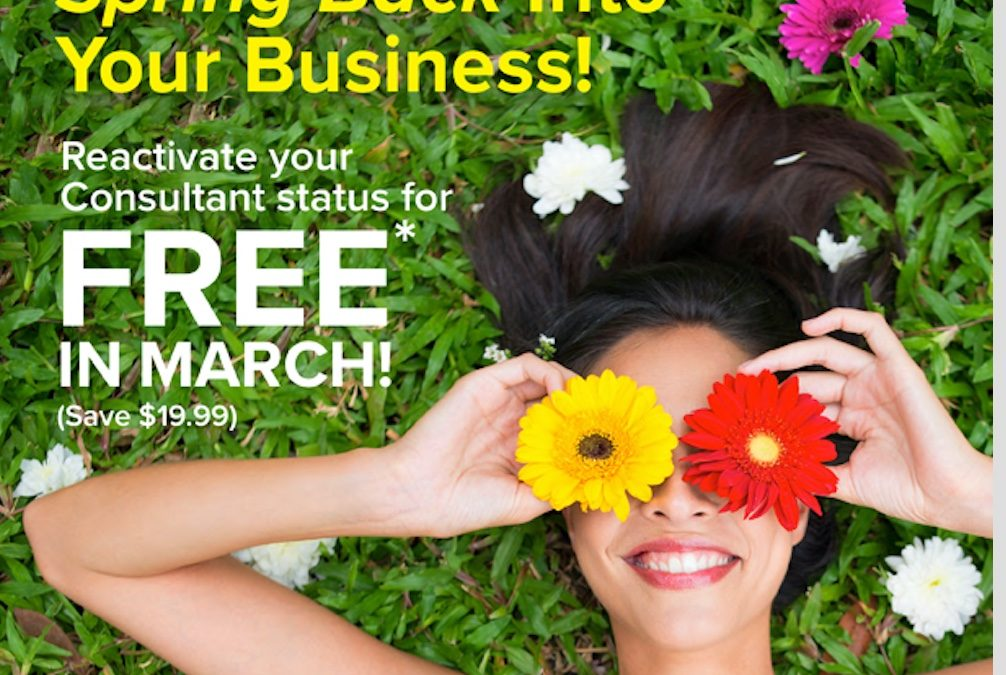 Reactivate your consultant status FREE in March!